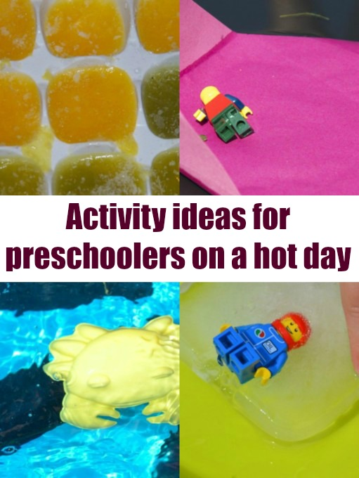activity ideas for preschoolers on a hot day