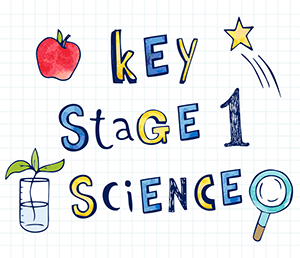 Key Stage 1 Science