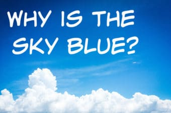 Why is the sky blue - science questions for kids