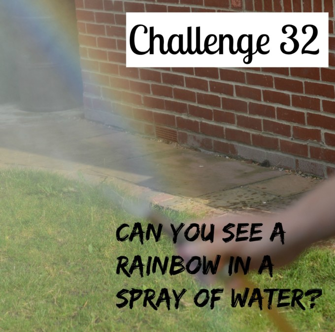 Find a rainbow in a spray of water #rainbow #Sciencechallenge