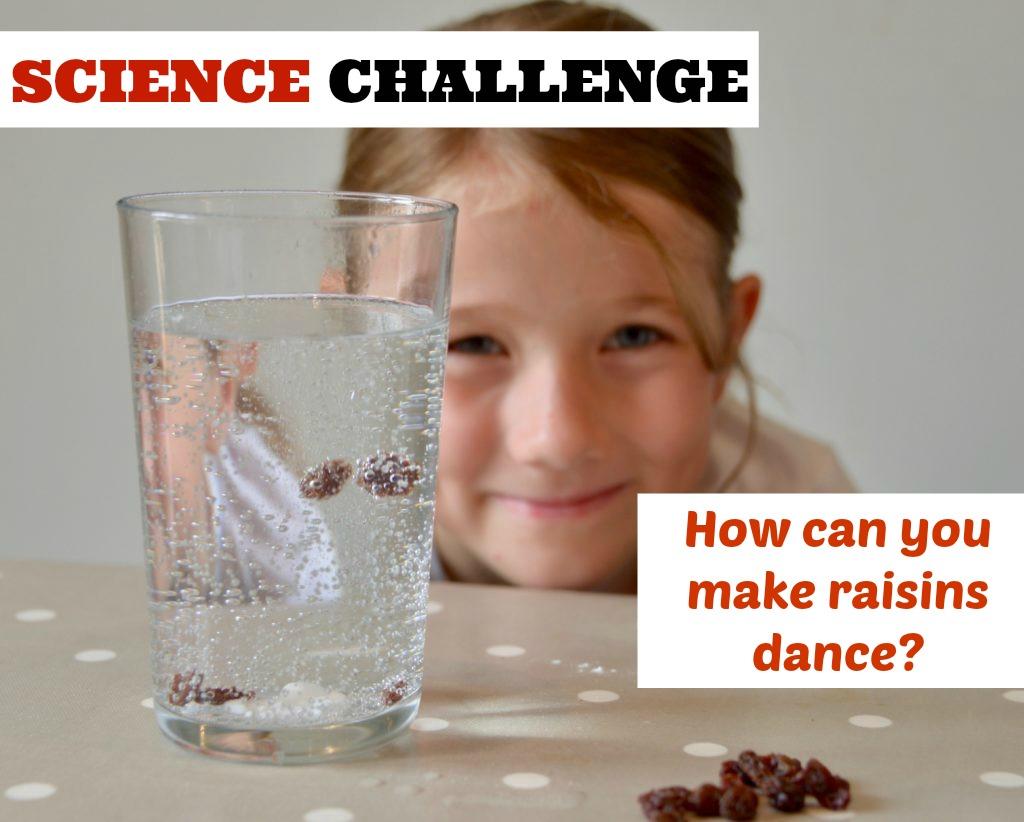 How to make raisins dance - kitchen science challenge
