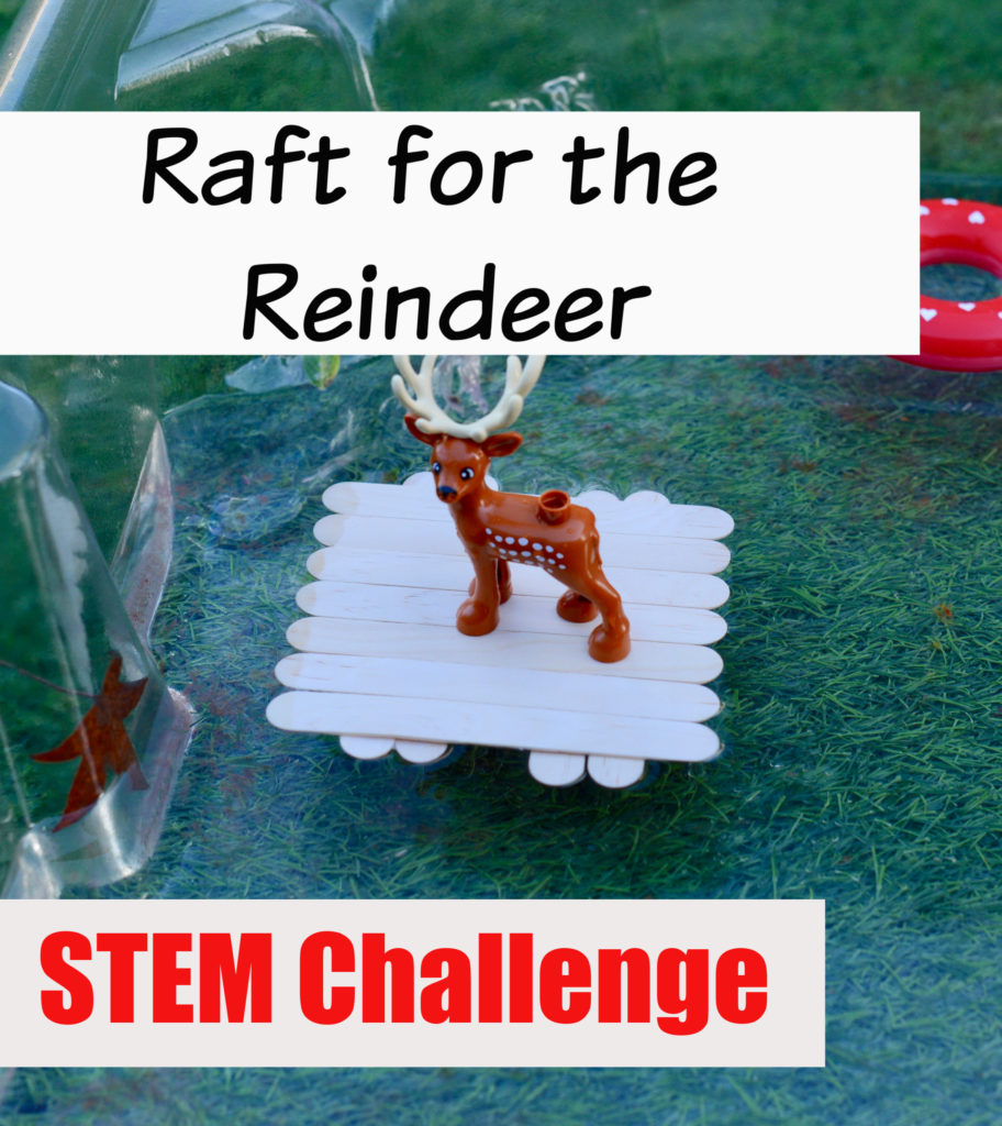 STEM Challenge - raft for Reindeer