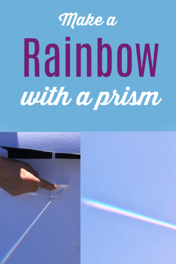 Make a rainbow with a prism following these easy instructions #scienceoflight #scienceforkids #coolscienceforkids