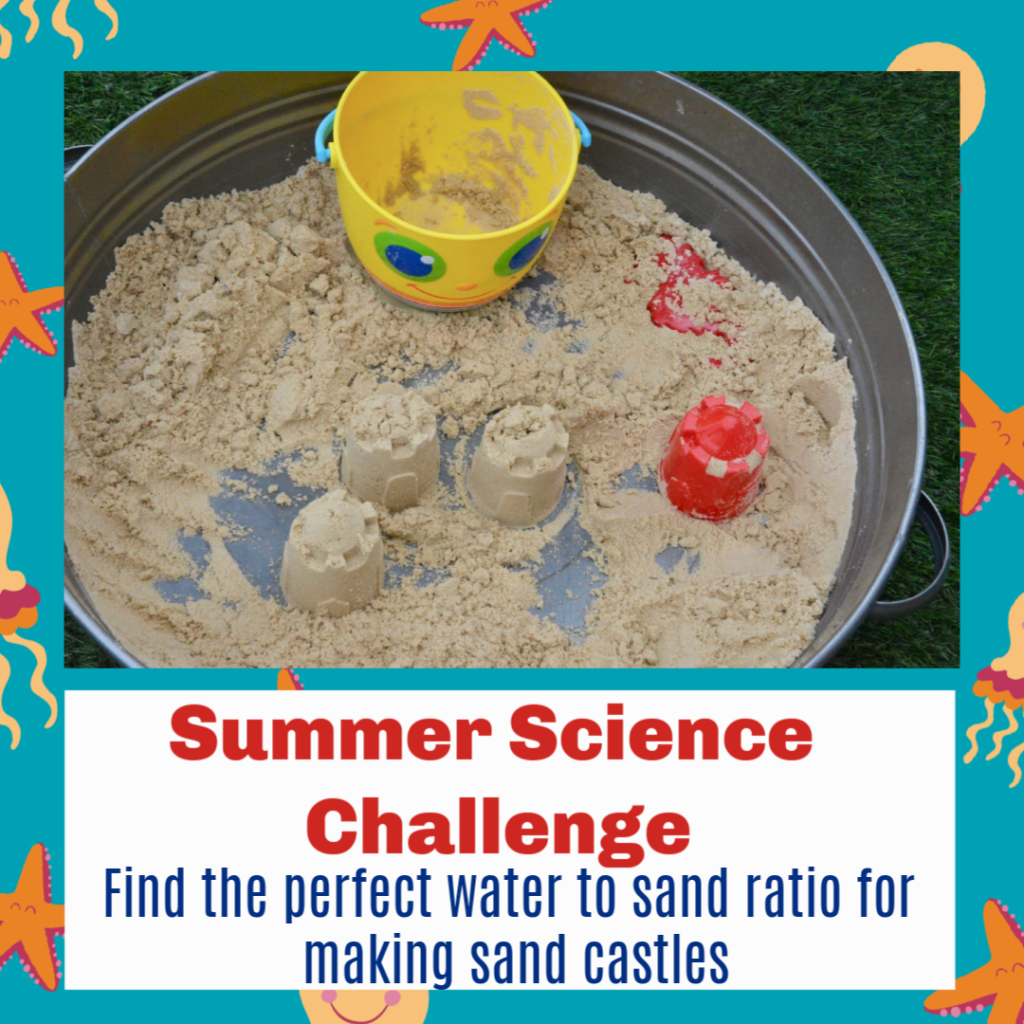 Summer science challenge - make the perfect sandcastle