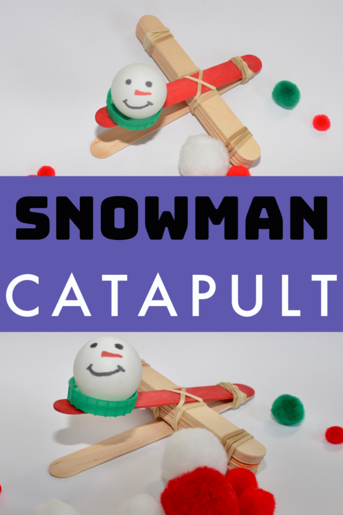 Snowman catapult - fun winter STEM activity #WinterSTEM #SnowmanSTEM