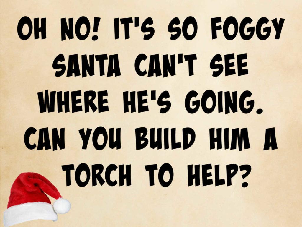 Santa Science Challenge - build a torch