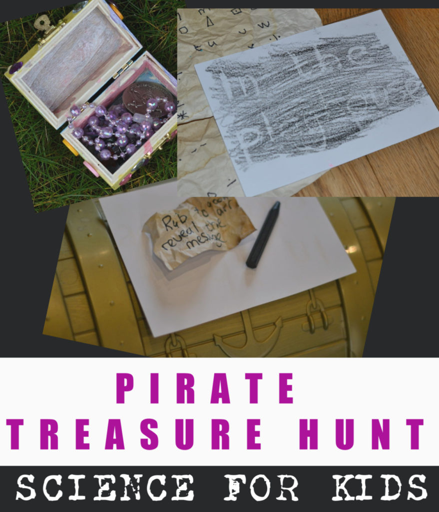 Fun pirate treasure hunt for kids. Make an old map stained with tea or coffee, write secret messages and lots more pirate themed activities for kids #scienceforkids #piratescience