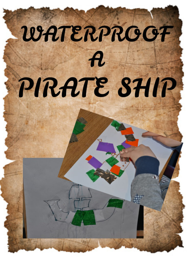 Fun waterproof a pirate ship activity for kids#EarlyYears #Pirates #piratescience