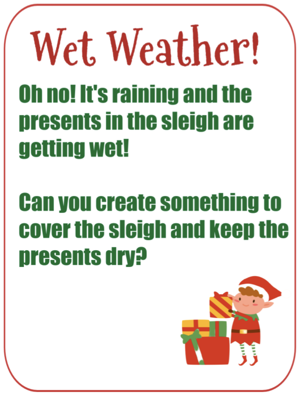 Elf STEM Challenge - wet weather