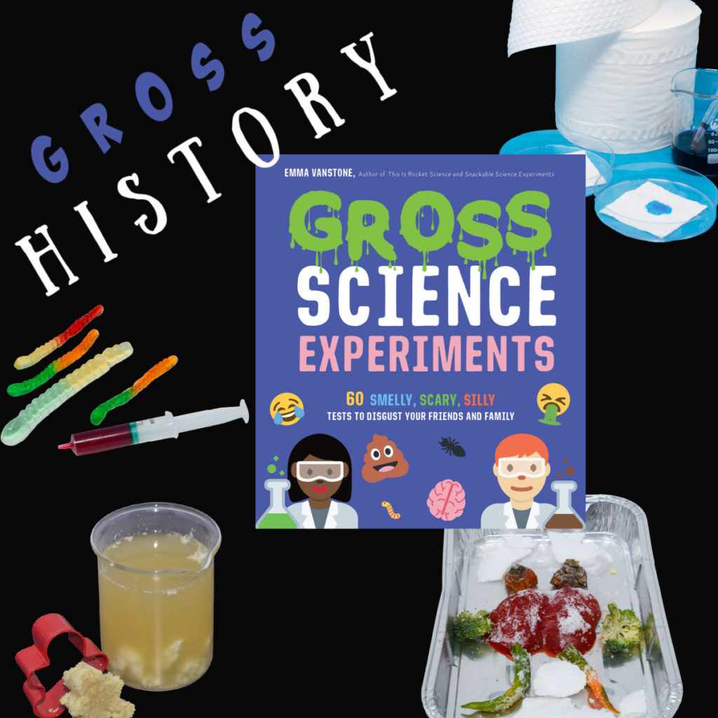 Gross History chapter from Gross Science Experiments