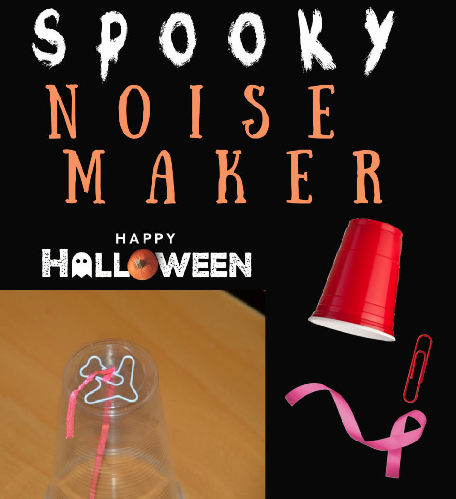 spooky noise maker - number 9 of my Top 10 Science Experiments for Halloween
