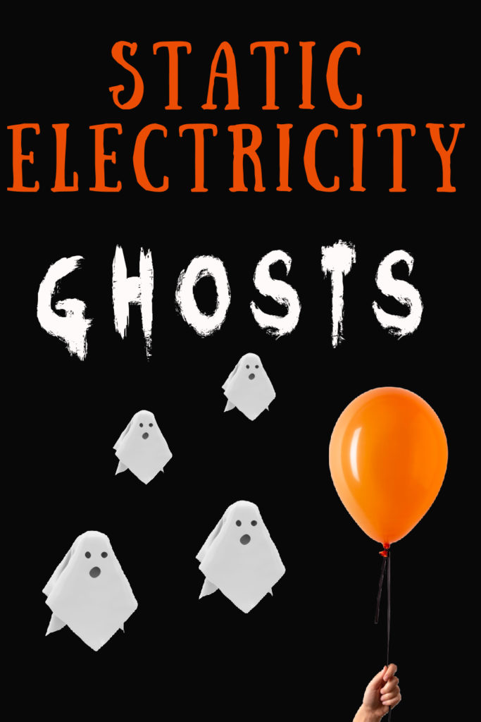static electricity experiment for kids using a balloon and tissue paper ghosts #Halloweenscience #staticelectricity