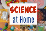 Easy ideas for science at home