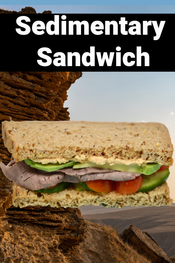 Make a sedimentary sandwich to learn about sedimentary rocks