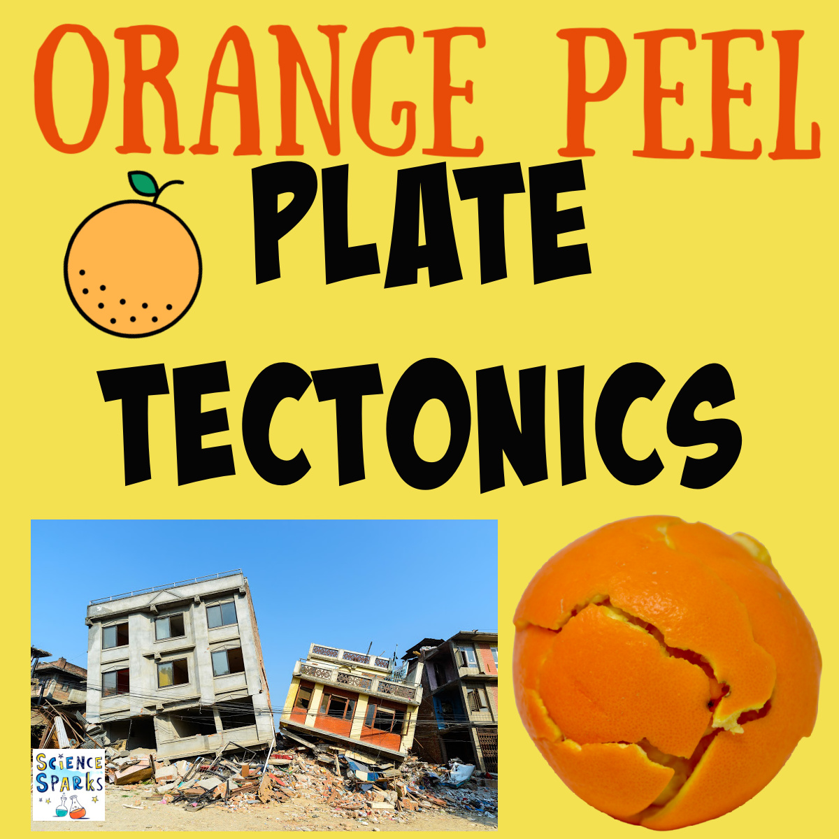 collage of an orange and earthquake images for a science experiment