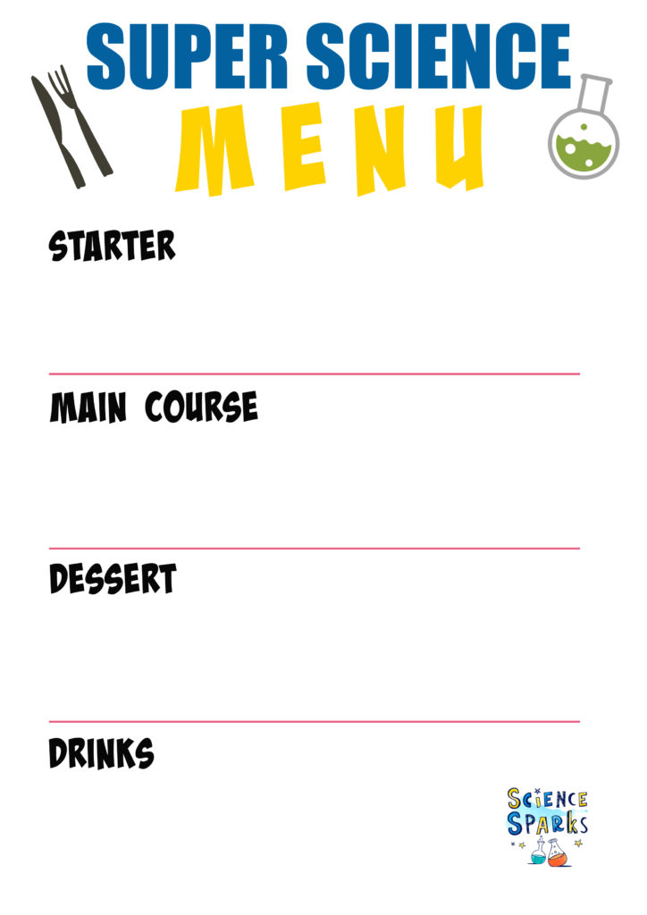Super science menu for a meal of science experiments. Plan, cook, experiment and eat